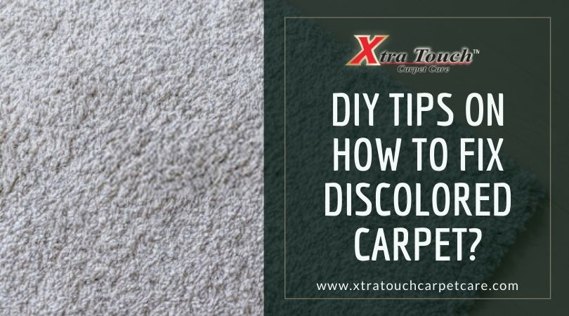 DIY Tips On How To Fix Discolored Carpet
