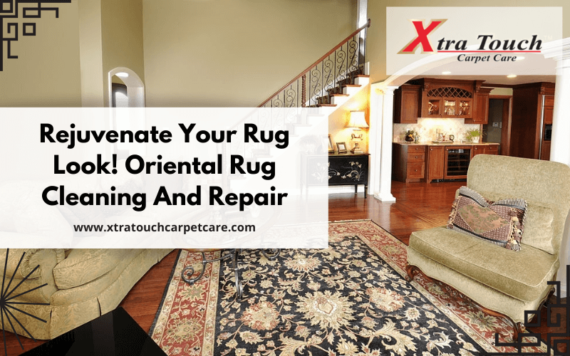 Make Your Rug Look Brand New! Oriental Rug Cleaning And Repair